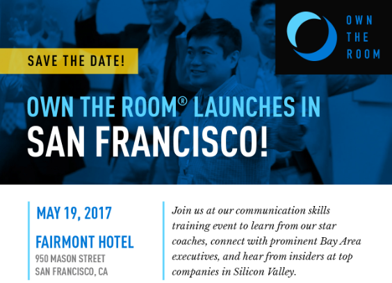 Own The Room Launch Event in San Francisco